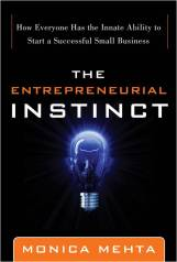 The Entrepreneurial Instinct by Monica Mehta